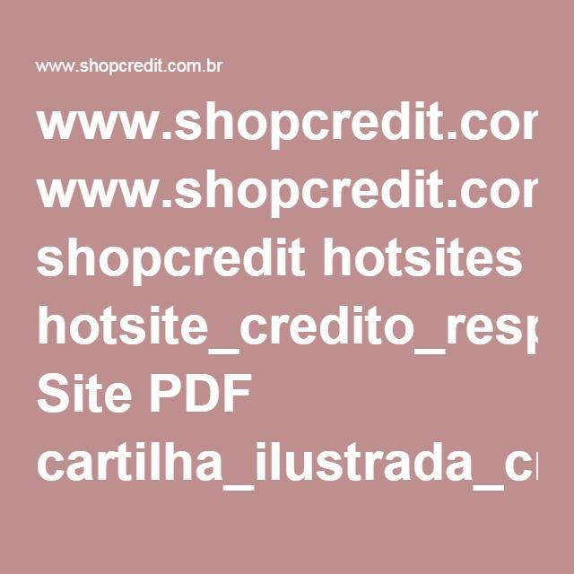 www.shopcredit.com.br shopcredit hotsites hotsite_credito_responsavel Site PDF cartilha_ilustrada_credito_responsavel.pdf