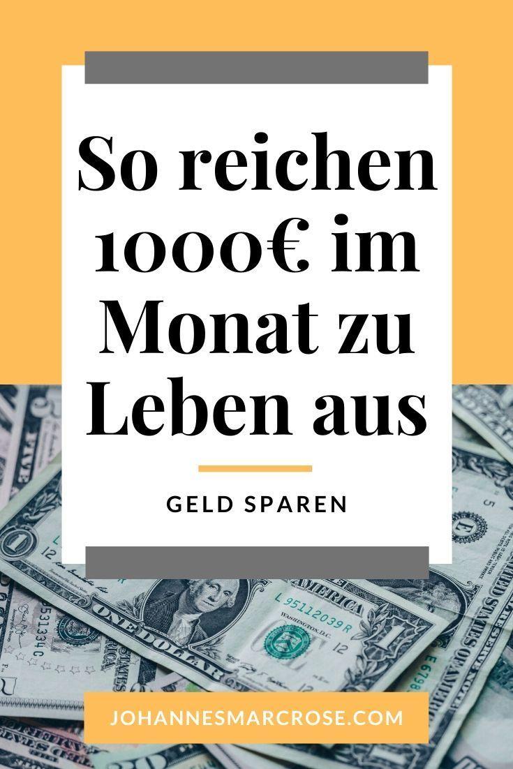 Leben mit wenig Geld - 1000€ im Monat sind genug   Tipps