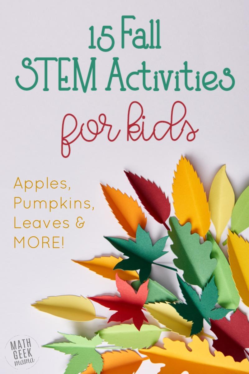 15+ of the BEST Fall STEM Activities: Easy + Fun! #fallactivitiesforkids