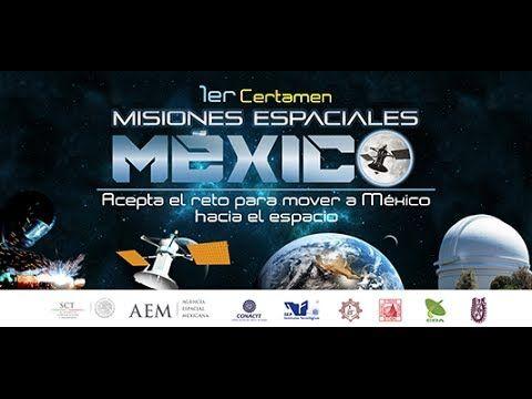Misiones Espaciales México Inauguracion