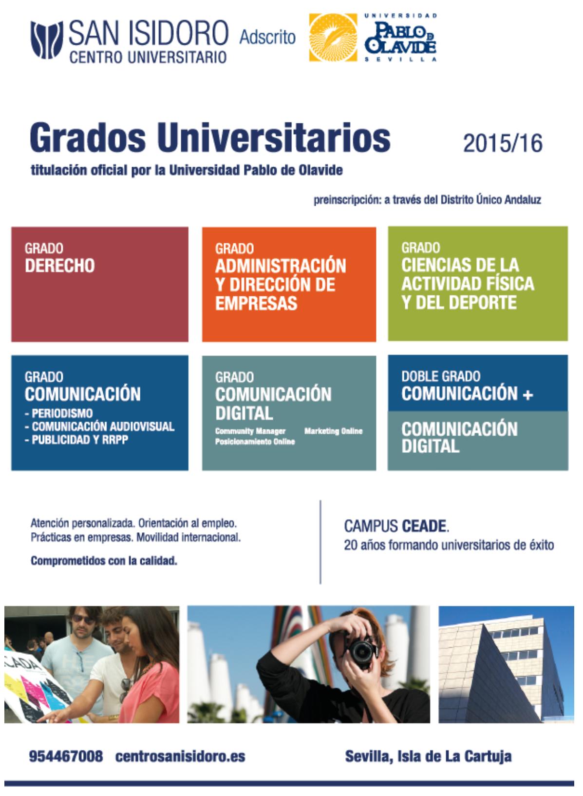 """Entrada """"Centro Universitario San Isidoro"""" (08-06-15), en el blog """"Orientación Santa Ana"""". Enlace: http://orientacionsantaanasevilla.blogspot.com.es/2015/06/centro-universitario-san-isidoro.html"""