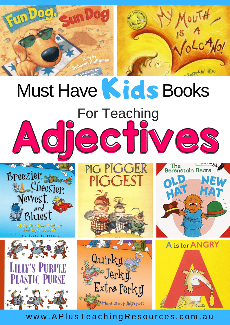 Must Have Kids Books To Teach Adjectives Teaching Adjectives English Books For Kids Nouns And Adjectives