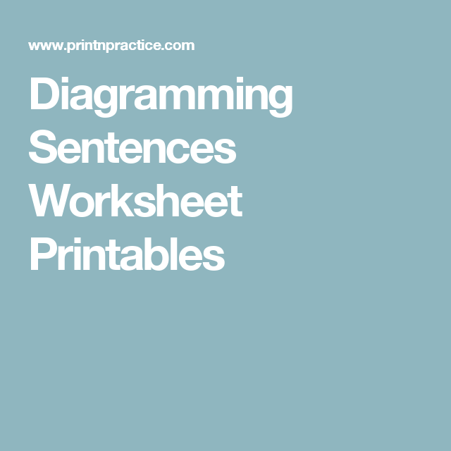Diagramming Sentences Worksheet Printables Sentences Worksheets
