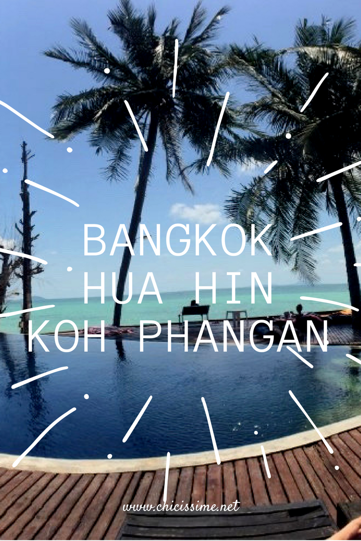 Itinéraire de Bangkok à Koh Phangan en passant par Hua Hin #thailande #huahin #kohphangan #bangkok #itineraire