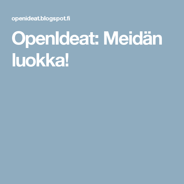 OpenIdeat: Meidän luokka!