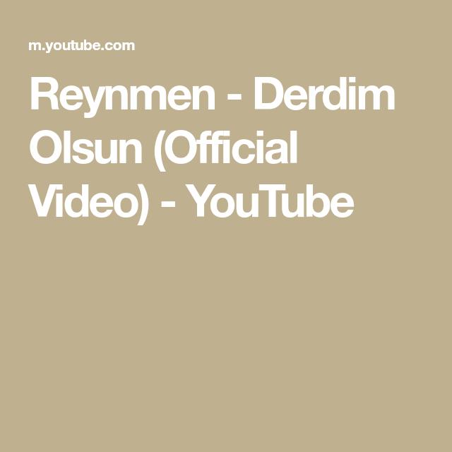 Reynmen Derdim Olsun Official Video Youtube Video Youtube Spotify Apple