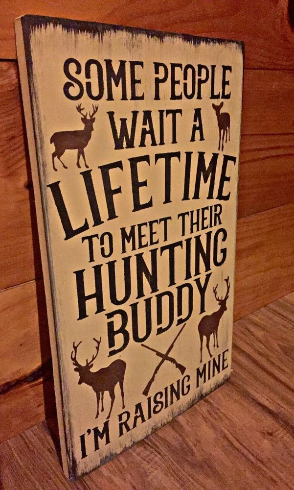 Deer Hunting Buddy Rustic Wood Sign Primitive Cabin Camp Decor Wooden Nursery In Home Garden