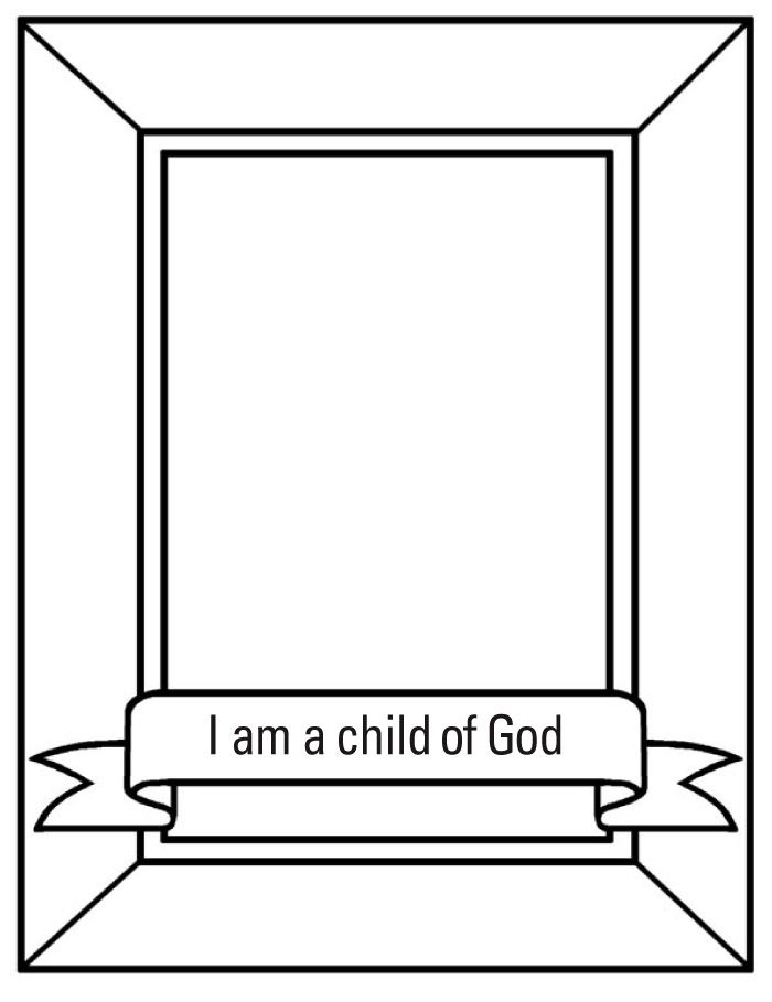 I Am A Child Of God Coloring Book A Page For Each Month S Theme