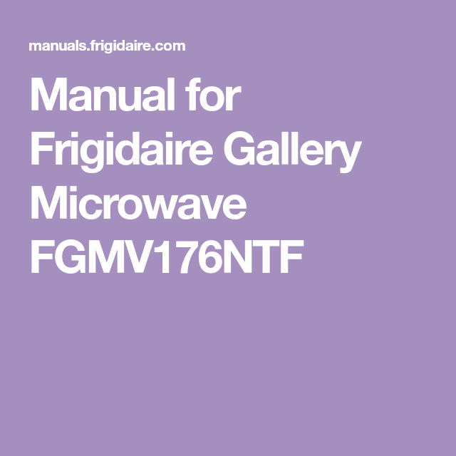 manual for frigidaire gallery microwave