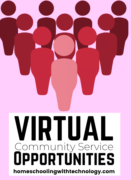 Virtual Community Service Opportunities Ultimate Homeschool Podcast Network Virtual Community Community Service Ideas Online Community Service