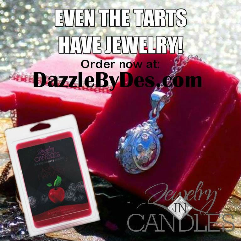 Place your order today for candles and tarts with jewelry inside at www.DazzleByDes.com