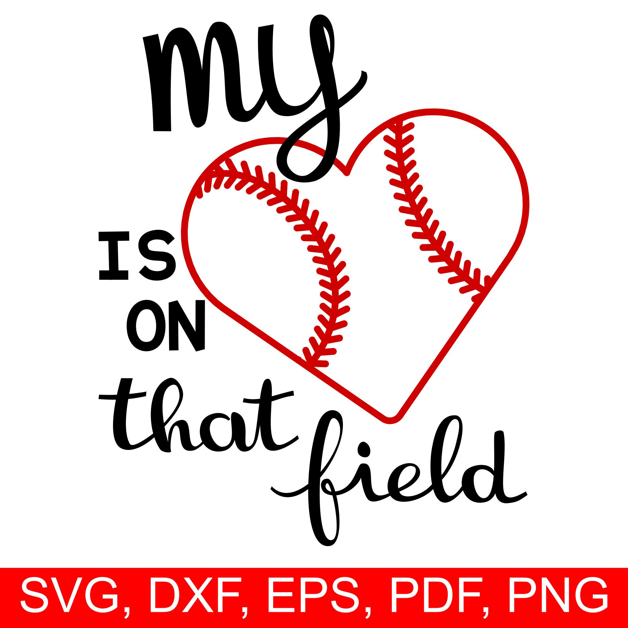ff3d0b5d23099 Baseball SVG file to make Baseball gifts for Mom. A great Baseball shirt  for Mom design with the Baseball saying My Heart is on that Field SVG file  and a ...
