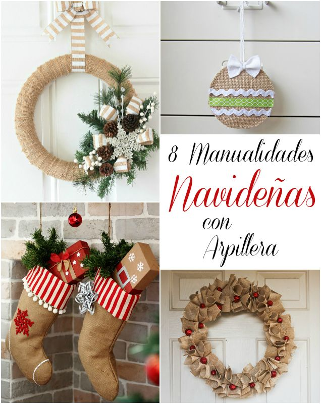 8 manualidades navideñas con arpillera | MANUALIDADES NAVIDAD ...