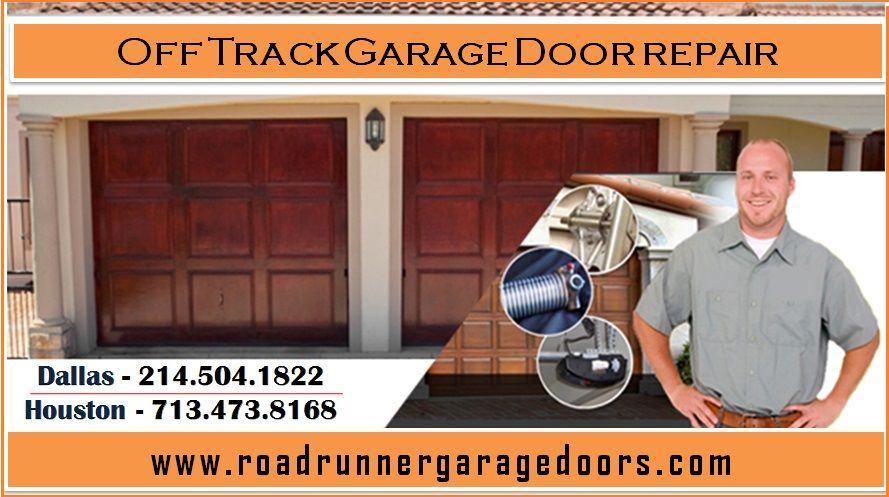 Off Track Garage Door Repair Dallas and Houston Call DFW (214504