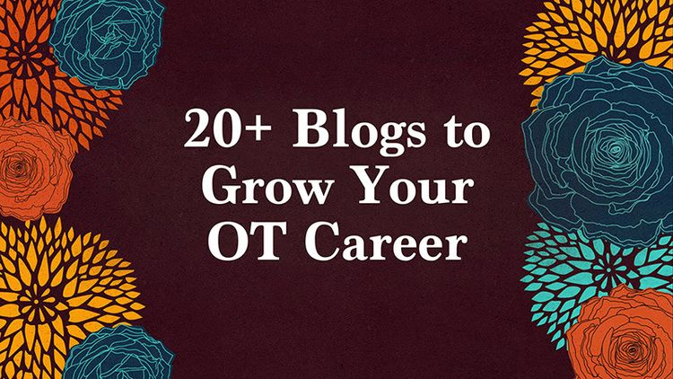 20+ Blogs To Grow Your Occupational Therapy Career Occupational - occupational therapist job description