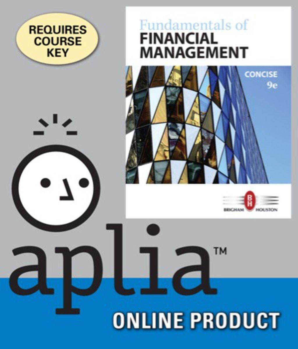 Aplia for Brigham/Houston's Fundamentals of Financial