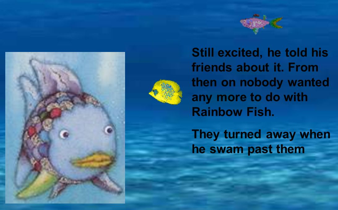 A PPT Of The Rainbow Fish Story With Simple Animation