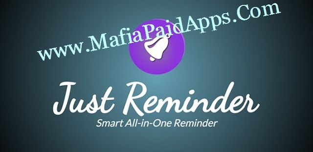 Just Reminder Premium v2.2.6 Apk Just ReminderSimple All