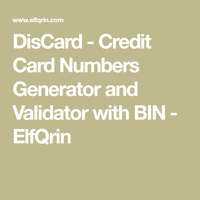 DisCard - Credit Card Numbers Generator and Validator with BIN