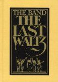 The Band, The Last Waltz
