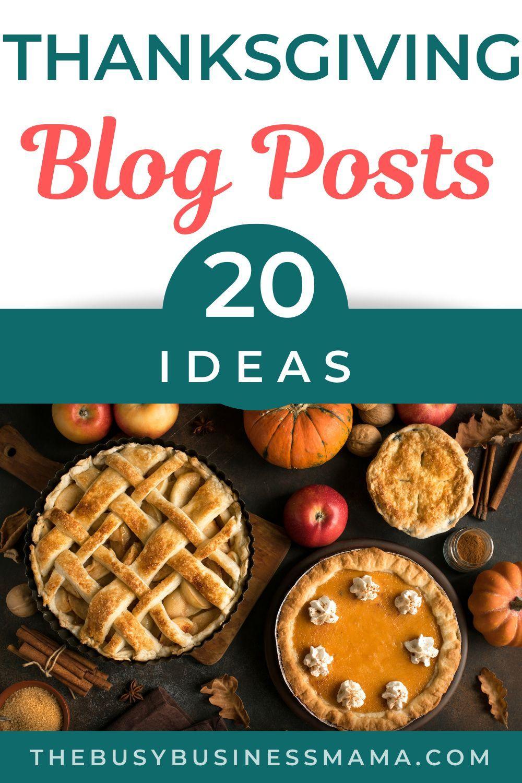 Thanksgiving Blog Post Ideas In 2020 Thanksgiving Thanksgiving Readings Blog