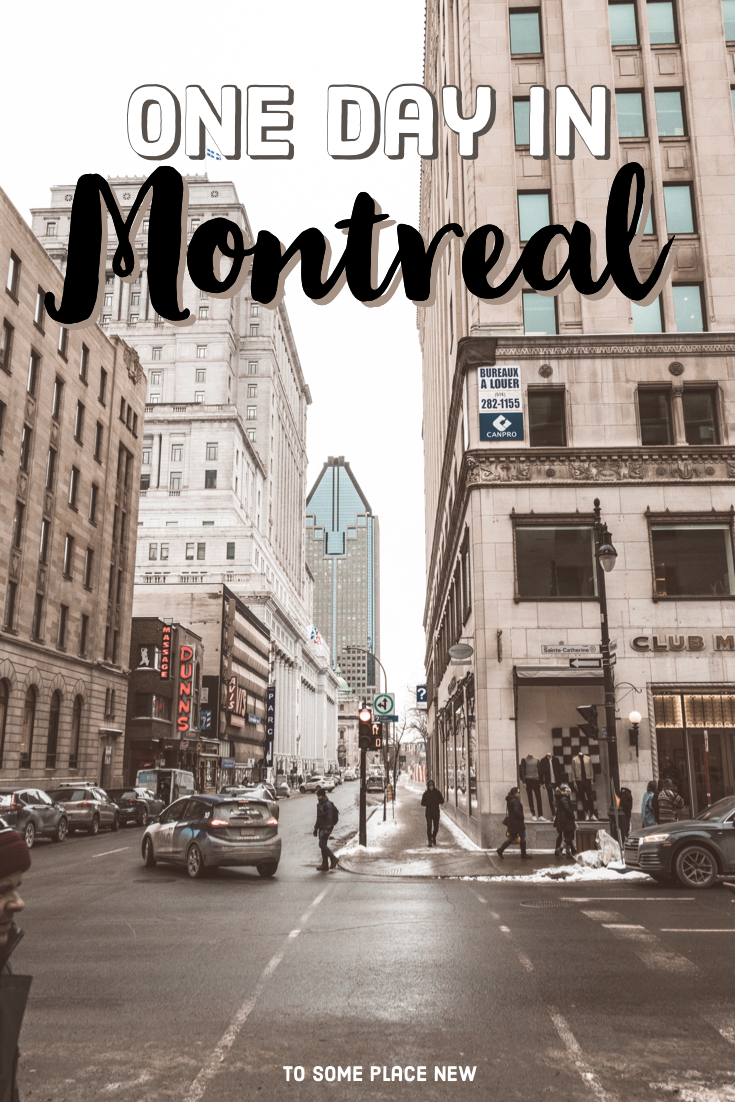 One Day In Montreal Itinerary Visit Montreal In A Day In 2020