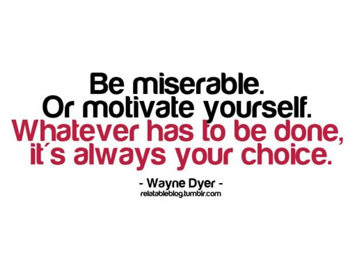 It's always YOUR choice
