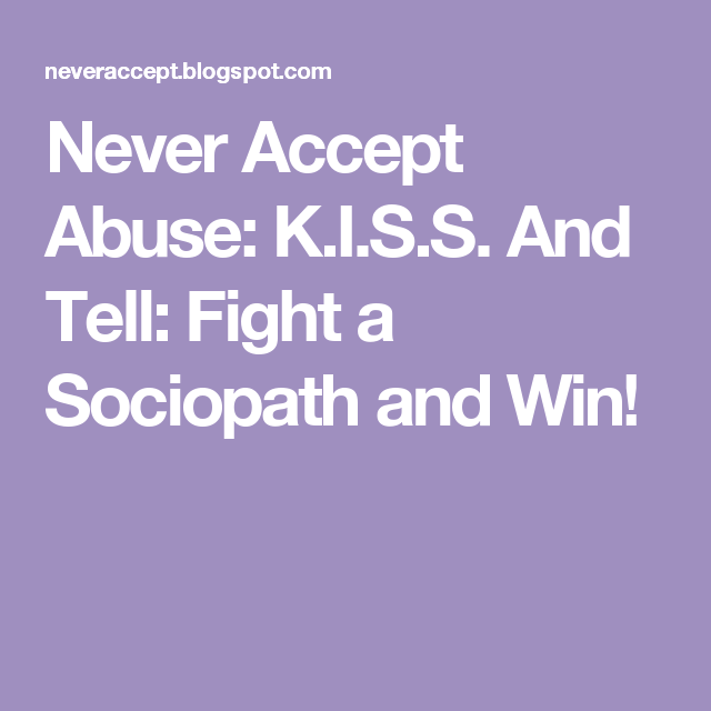 How to fight a psychopath and win
