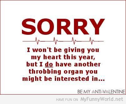 Anti-Valentine\'s Day cards: Sorry Anti-Valentine\'s day card ...
