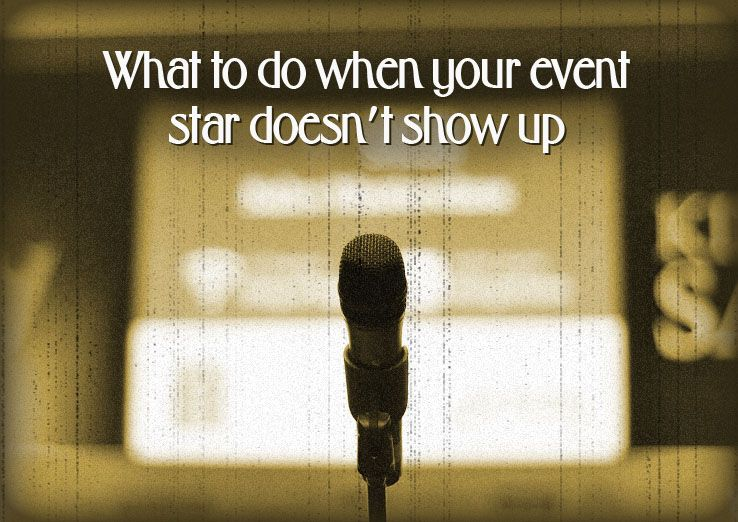 What to do when your event star doesn't show up | Weemss is Coming Soon