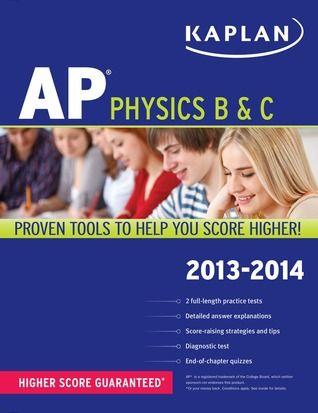 Kaplan AP Physics B & C 2013-2014 by Paul Heckert,   AP Books