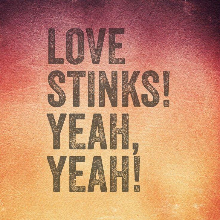 LOVE STINKSJ. GEILS BAND Lyrics to live by, The wedding
