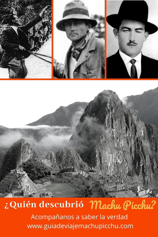 Quien Descubrio Machu Picchu Machu Picchu Machu Pichu Diarios De Viaje