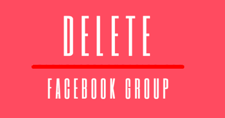 delete facebook group you created