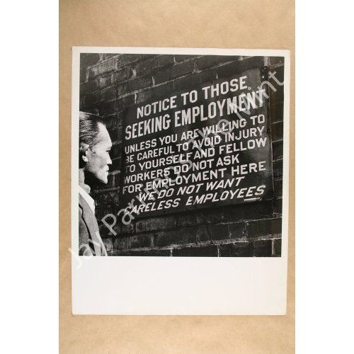 "Sign for Coal Mining Employment: ""Notice to those seeking employment ... Unless you are willing to be careful to avoid injury to yourself and fellow workers do not ask for employment here. We do not want careless employees."" Available for purchase. mx769 #vintage #photography #vintagephotography"