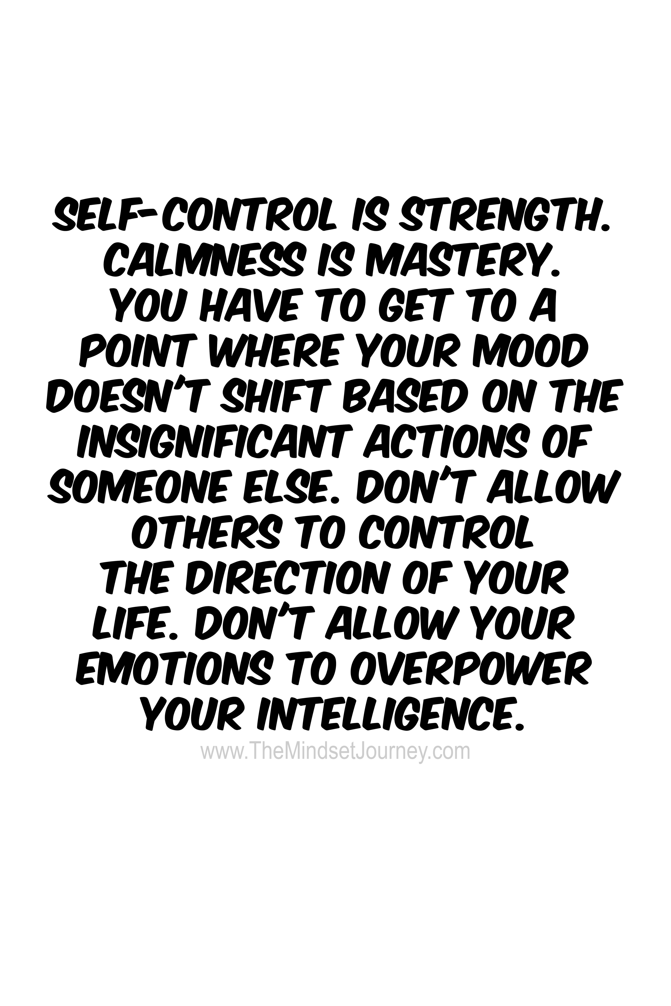 Photo of Self-control is strength. – The Mindset Journey