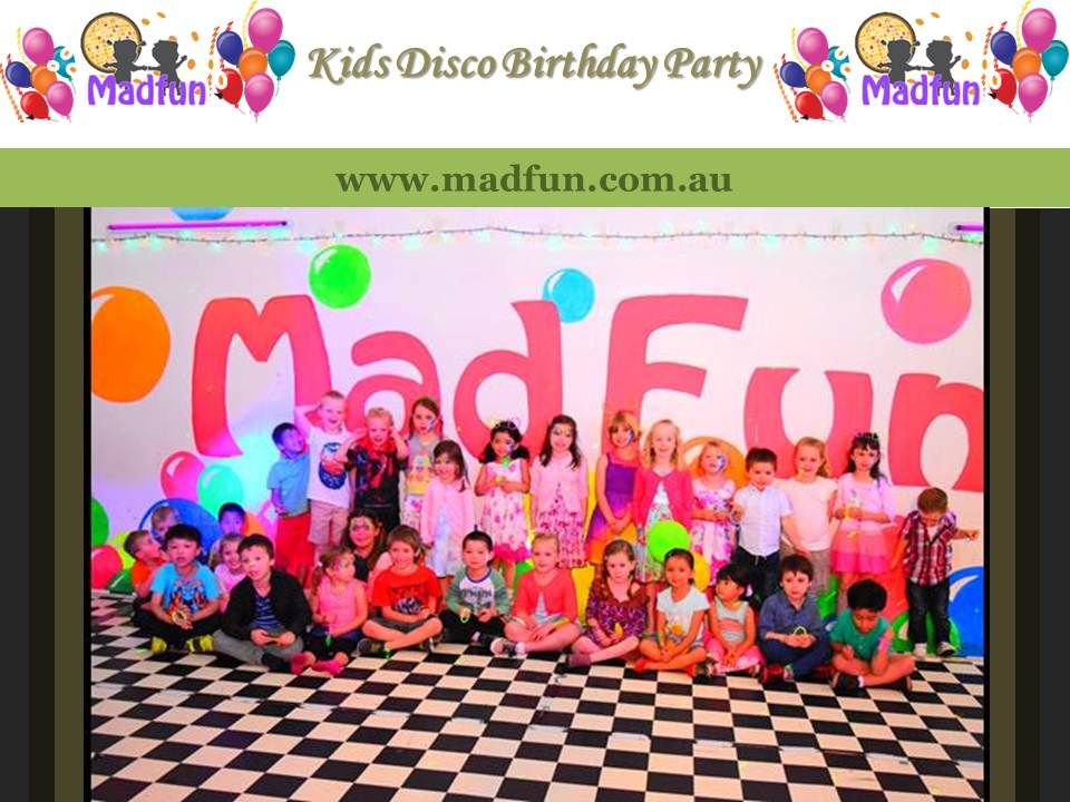Kids Disco Birthday Party Organizer In Melbourne Australia Visit - Children's birthday parties melbourne
