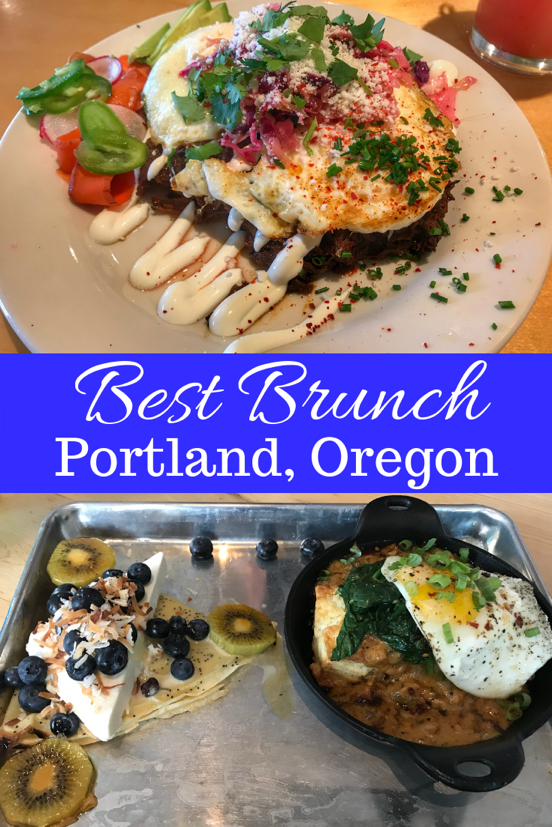 Best Brunch In Portland Oregon 6 Of The Best Restaurants With Brunch In Portland Oregon Portland Brunch Foodie Travel Brunch Restaurants