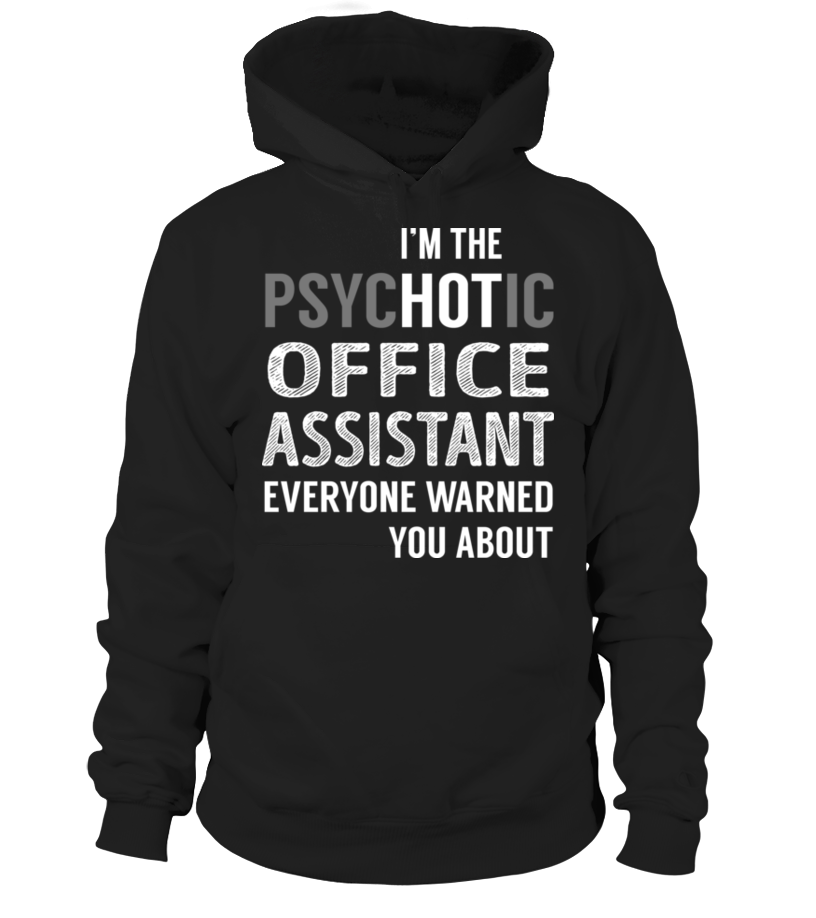PsycHOTic Office Assistant #OfficeAssistant