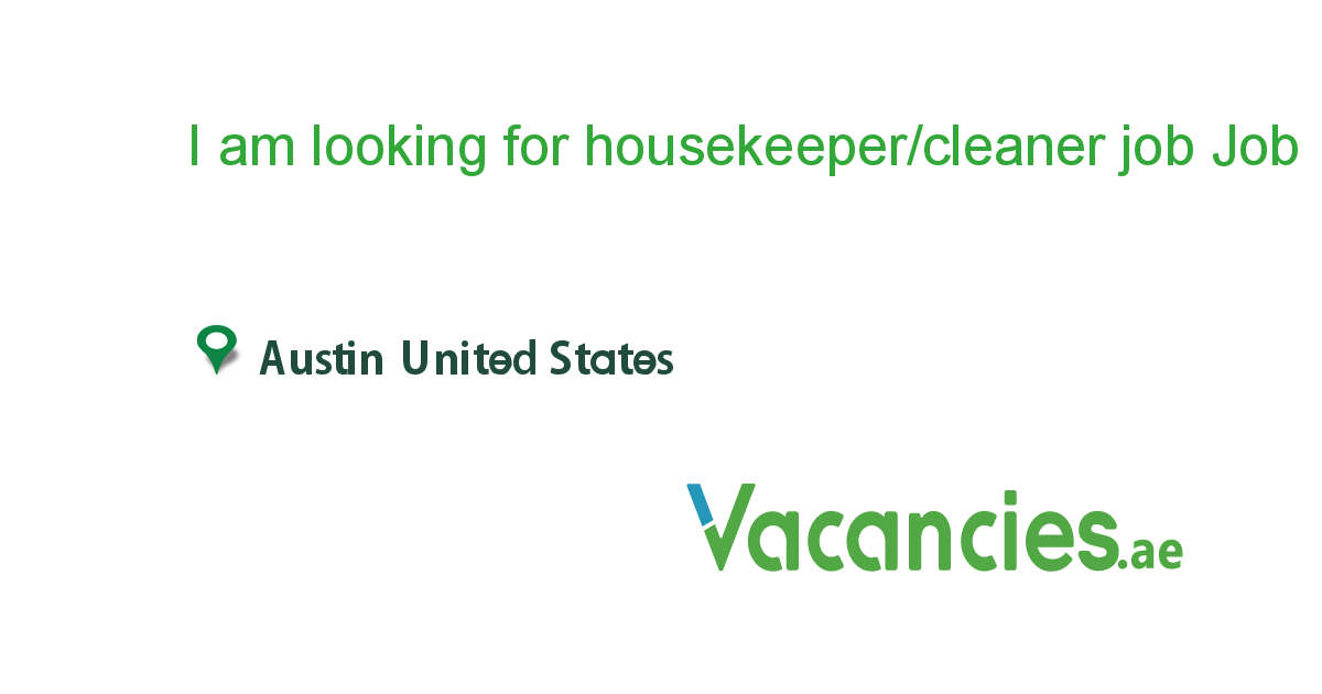 I Am Looking For Housekeeper Cleaner Job In Gta Area With Images