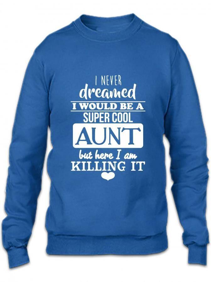 supercool aunt Crewneck Sweatshirt