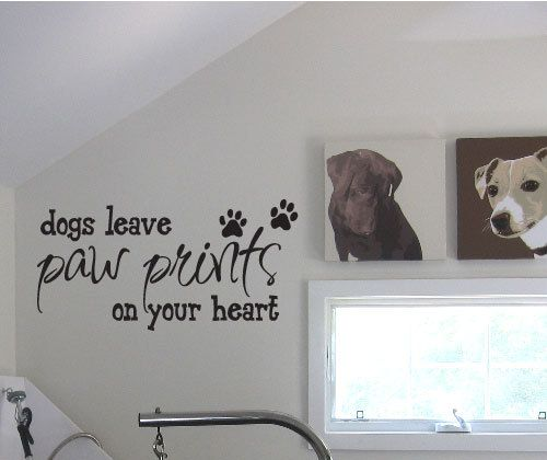 Dogs Leave Paw Prints On Your Heart Vinyl Wall Decal Sticker