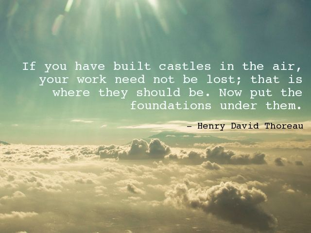 Build Castles In The Sky Quote With A Dreamy Picture Lets