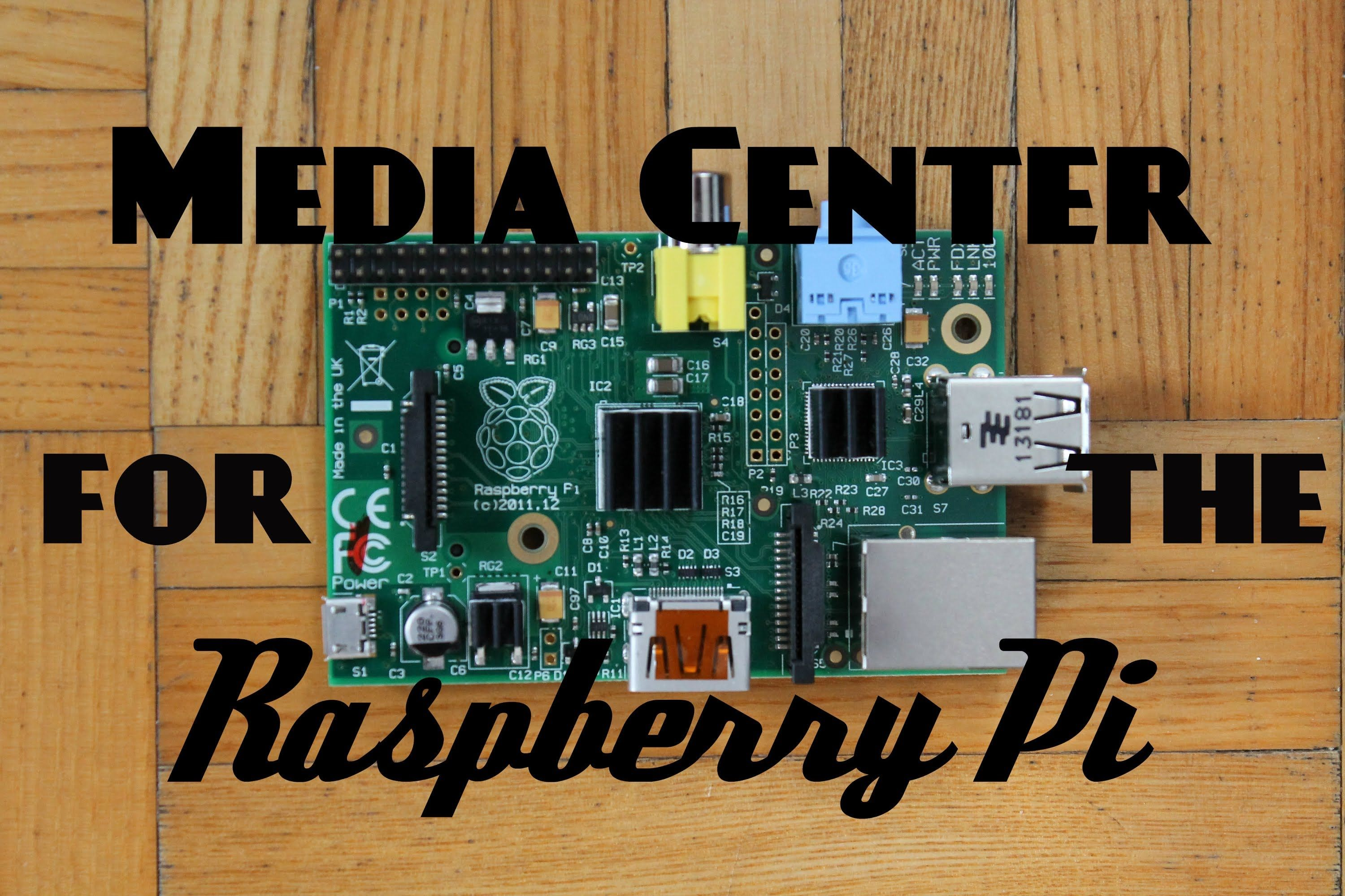 Media Center for the Raspberry Pi: Easy DIY