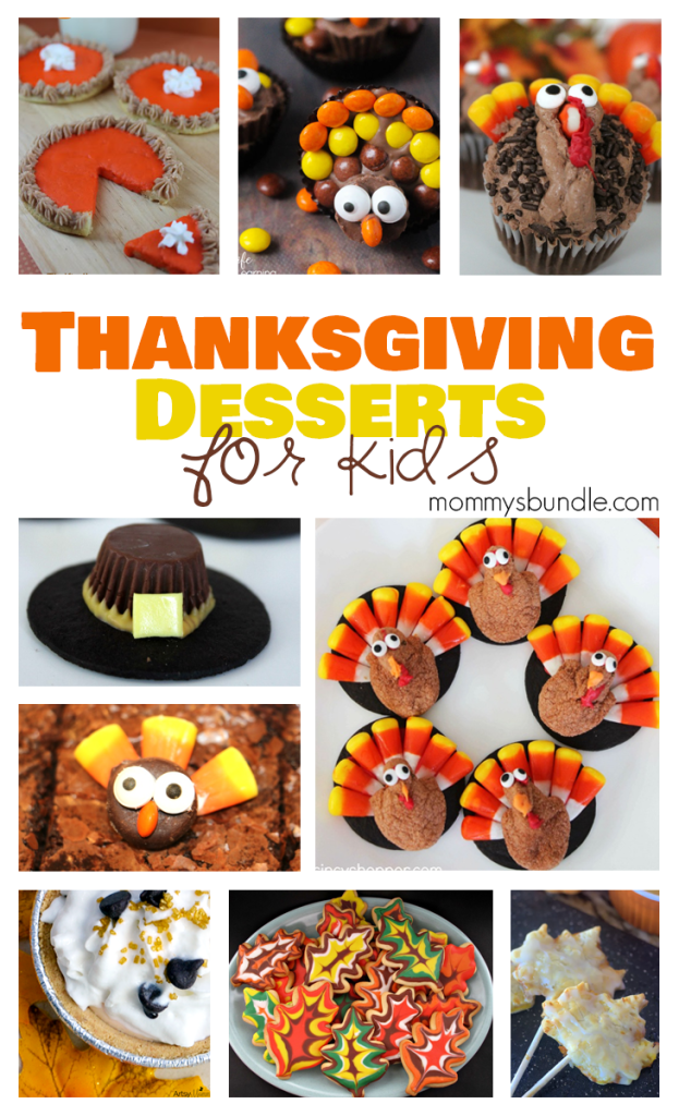 21 Delicious Thanksgiving Desserts For Kids Mommy S Bundle Thanksgiving Desserts Kids Festive Thanksgiving Desserts Thanksgiving Desserts Easy