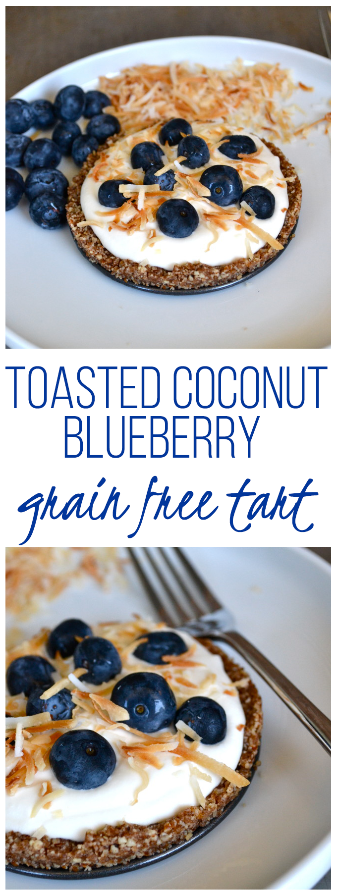 This Toasted Coconut Blueberry Grain Free Tart - a healthy gluten free dessert!