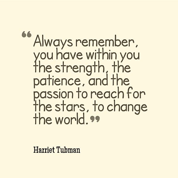 Famous Quotes By Harriet Tubman: Harriet Tubman Quotes To Print. QuotesGram