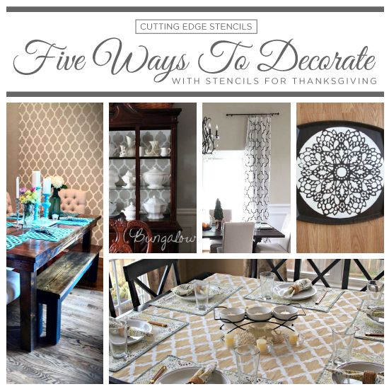 Cutting Edge Stencils Suggests Easy DIY Stencil Ideas To Decorate Your Dining Room For Thanksgiving