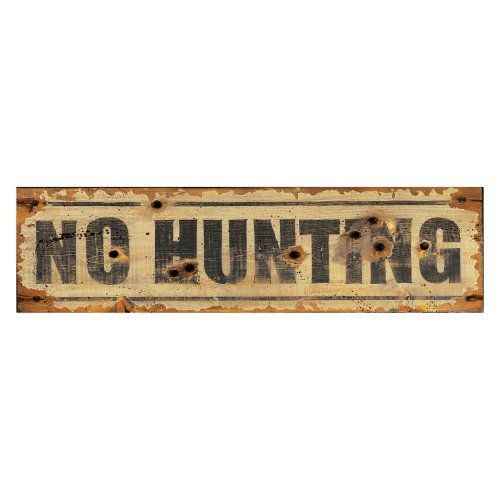 No Hunting Wall Art 26w X 7h In By Red Horse Signs Llc Http Www Amazon Com Dp B004nol5du Ref Cm Sw R Vintage Wood Signs Hunting Signs How To Antique Wood
