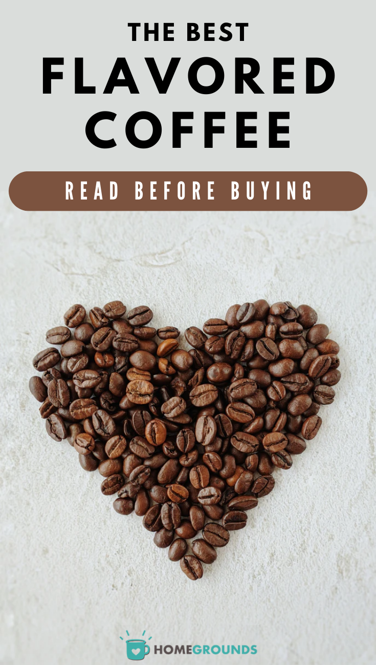 Best Flavored Coffee Read Before Buying Coffee Flavor Flavored Coffee Beans Flavors